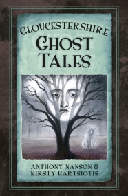 Gloucestershire Ghost Tales